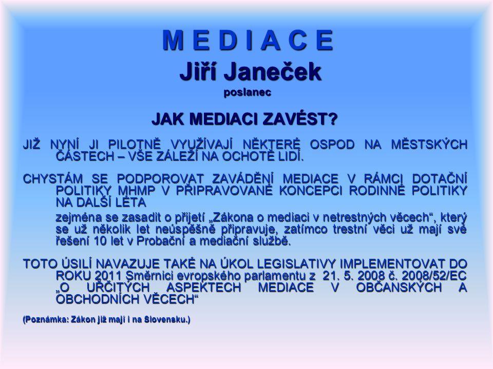 DĚKUJI VÁM ZA POZORNOST. Jiří Janeček