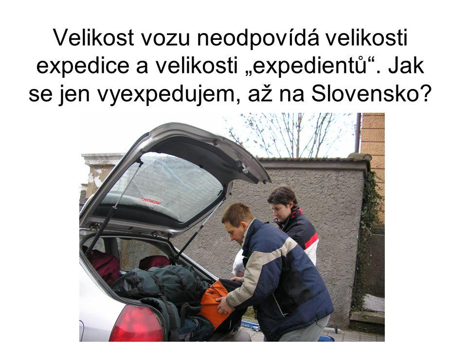 """Velikost vozu neodpovídá velikosti expedice a velikosti """"expedientů ."""