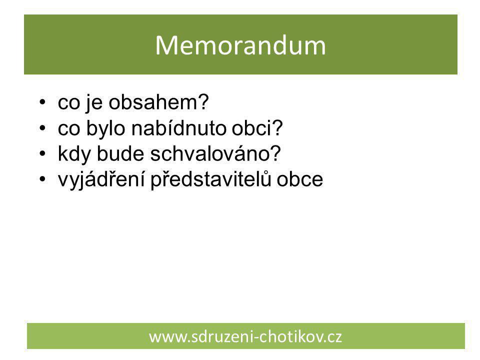 Memorandum www.sdruzeni-chotikov.cz co je obsahem? co bylo nabídnuto obci? kdy bude schvalováno? vyjádření představitelů obce