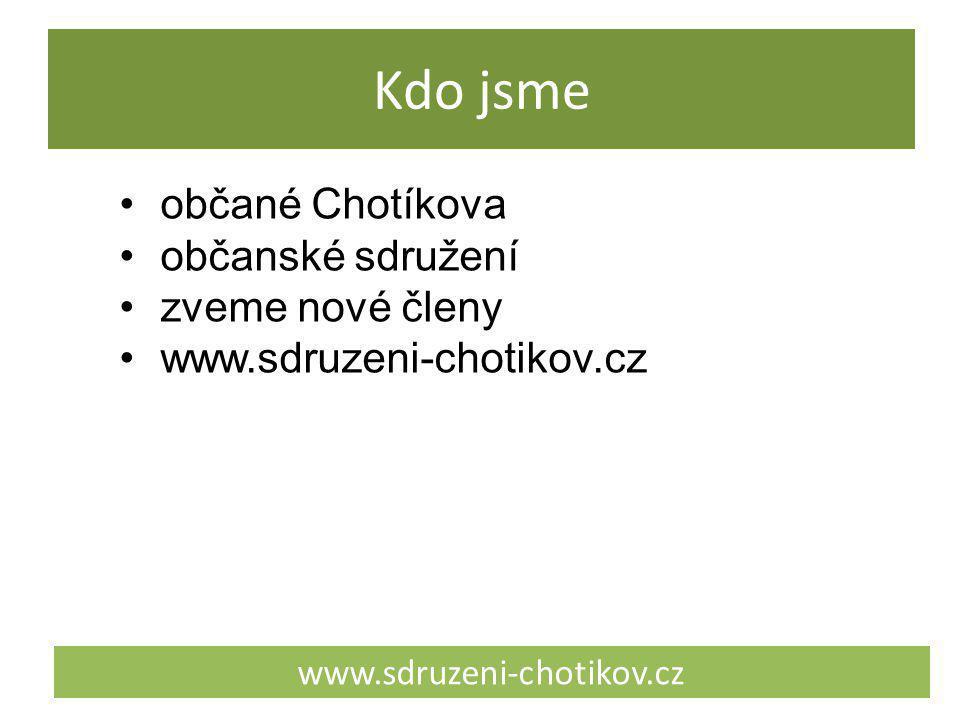 Kdo nejsme www.sdruzeni-chotikov.cz ekoteroristi revolucionáři proti všemu