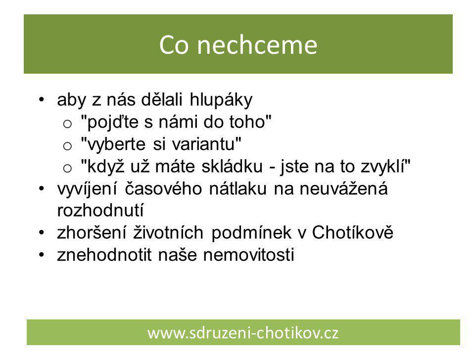 Co nechceme www.sdruzeni-chotikov.cz aby z nás dělali hlupáky o