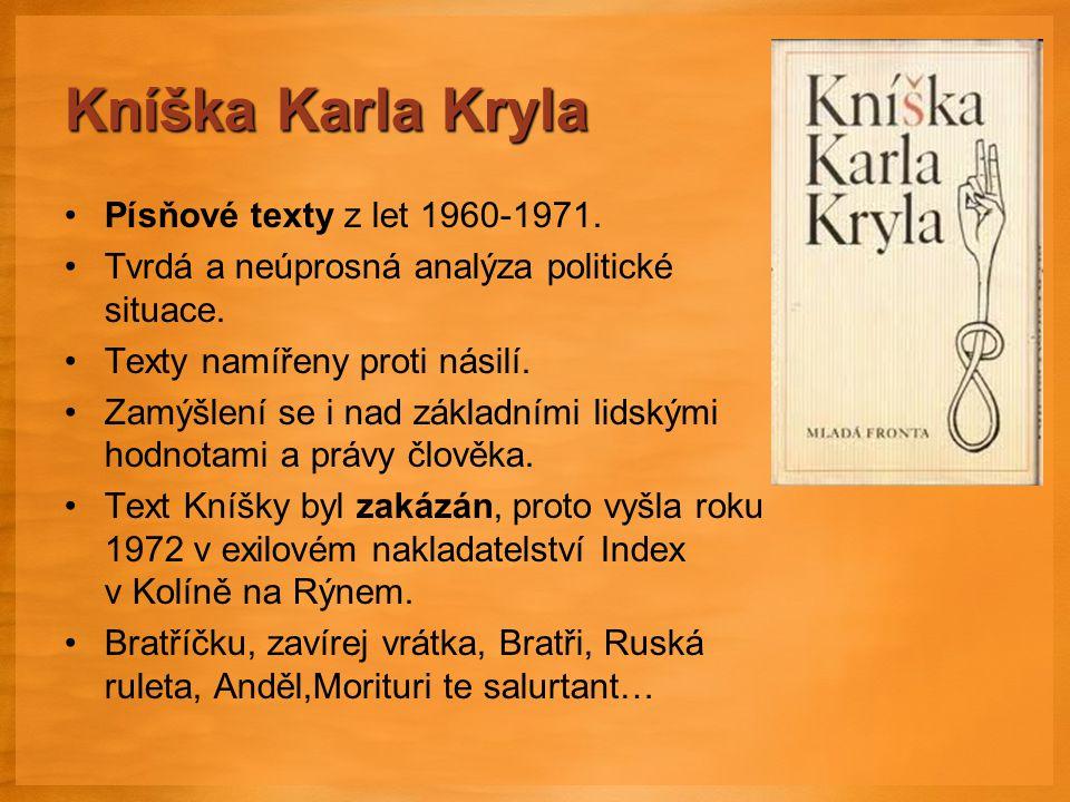 Písňové texty z let 1960-1971.Tvrdá a neúprosná analýza politické situace.