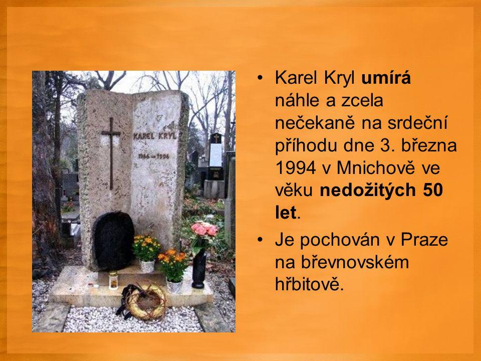 Karel Kryl umírá náhle a zcela nečekaně na srdeční příhodu dne 3.
