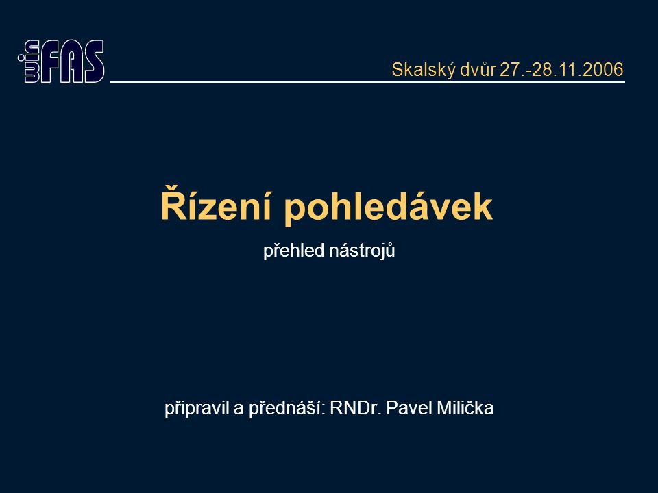 Řízení pohledávek přehled nástrojů připravil a přednáší: RNDr.