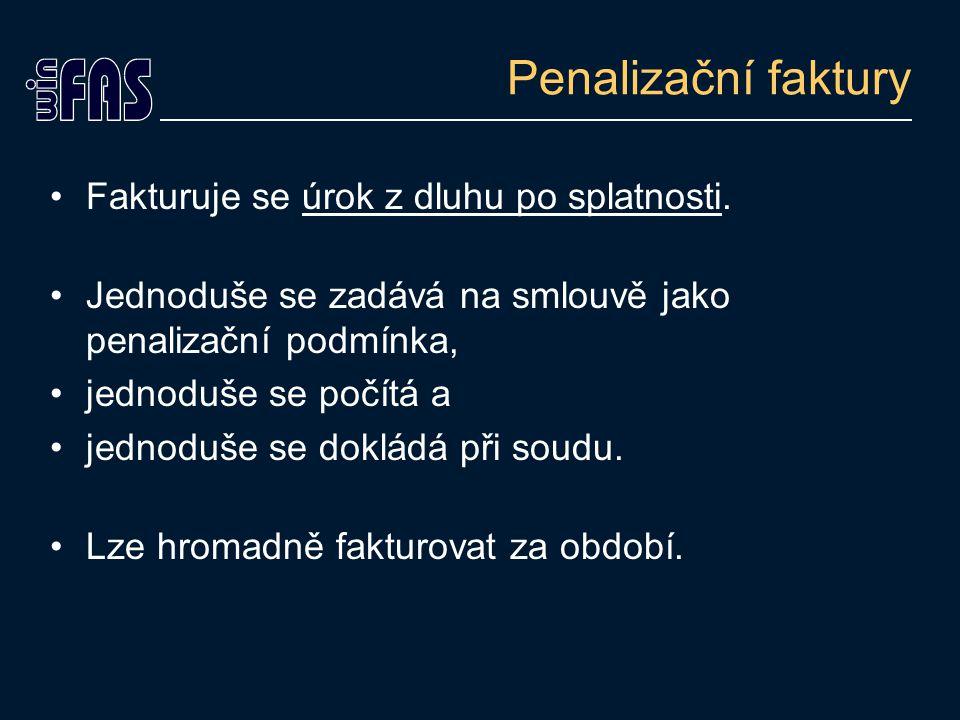 """Rozdíl proti FASu Upomínka je jen dopis –Pokud možno zasílat mailem (zdarma), často, ihned po datu splatnosti, … Penále = úrok –Podkladem jsou bankovní výpisy, ne """"dopisy –Opora v legislativě (zákonný úrok z prodlení se vypočte jen nastavením sazby) –Povídání o právních aspektech http://www.clair.cz/clanky.html"""