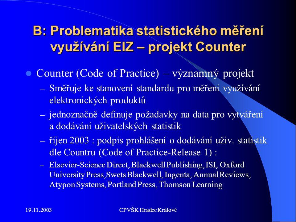 19.11.2003CPVŠK Hradec Králové Novela zákona č.111/1998 Sb.