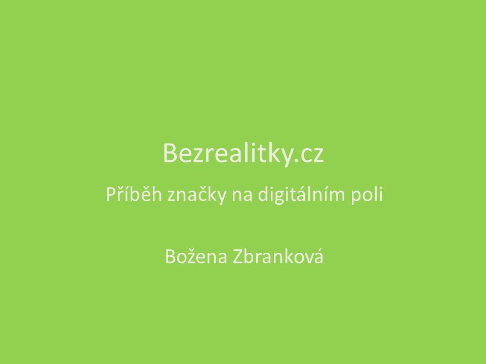 Bezrealitky.cz Příběh značky na digitálním poli Božena Zbranková