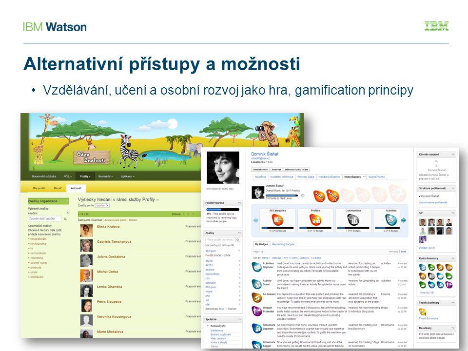 Alternativní přístupy a možnosti Vzdělávání, učení a osobní rozvoj jako hra, gamification principy