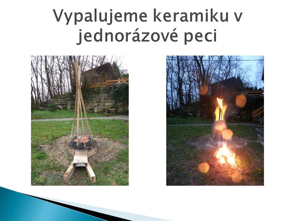 Vypalujeme keramiku v jednorázové peci