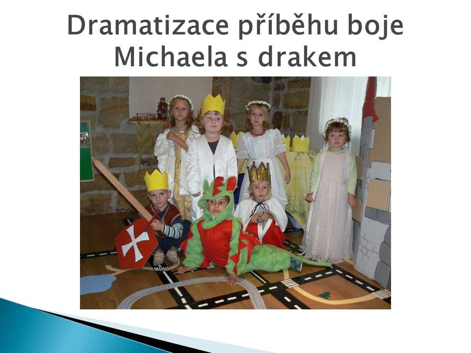 Dramatizace příběhu boje Michaela s drakem
