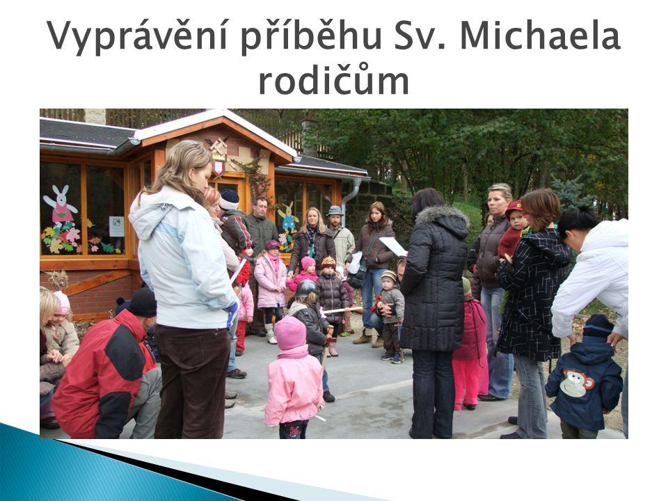 Vyprávění příběhu Sv. Michaela rodičům