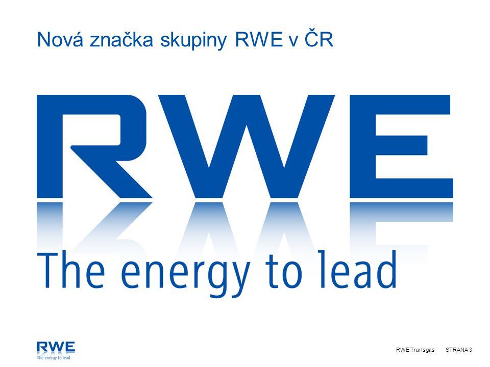 RWE TransgasSTRANA 3 Nová značka skupiny RWE v ČR