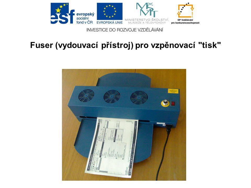 Fuser (vydouvací přístroj) pro vzpěnovací tisk