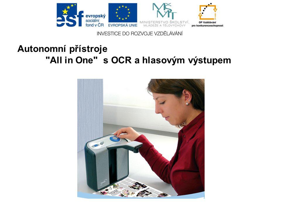 Autonomní přístroje All in One s OCR a hlasovým výstupem