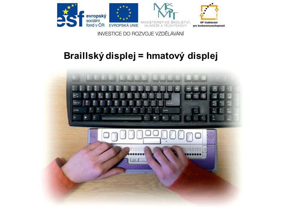 Braillský displej = hmatový displej