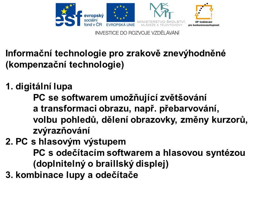 Speciální klávesnice pro ovládání kompenzačního software ZoomText