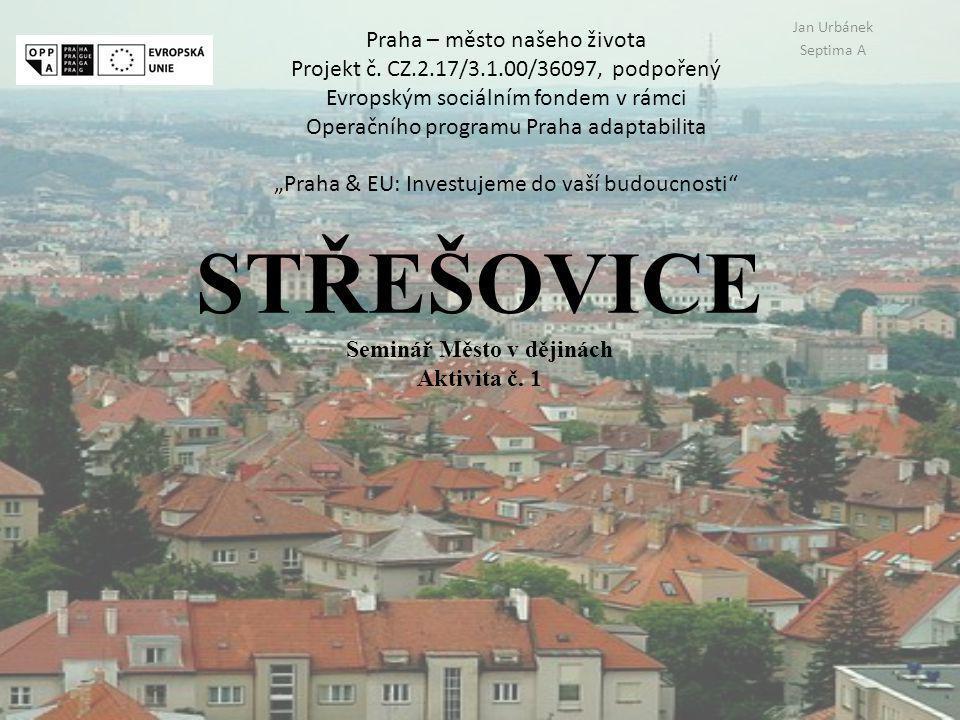 STŘEŠOVICE Seminář Město v dějinách Aktivita č.