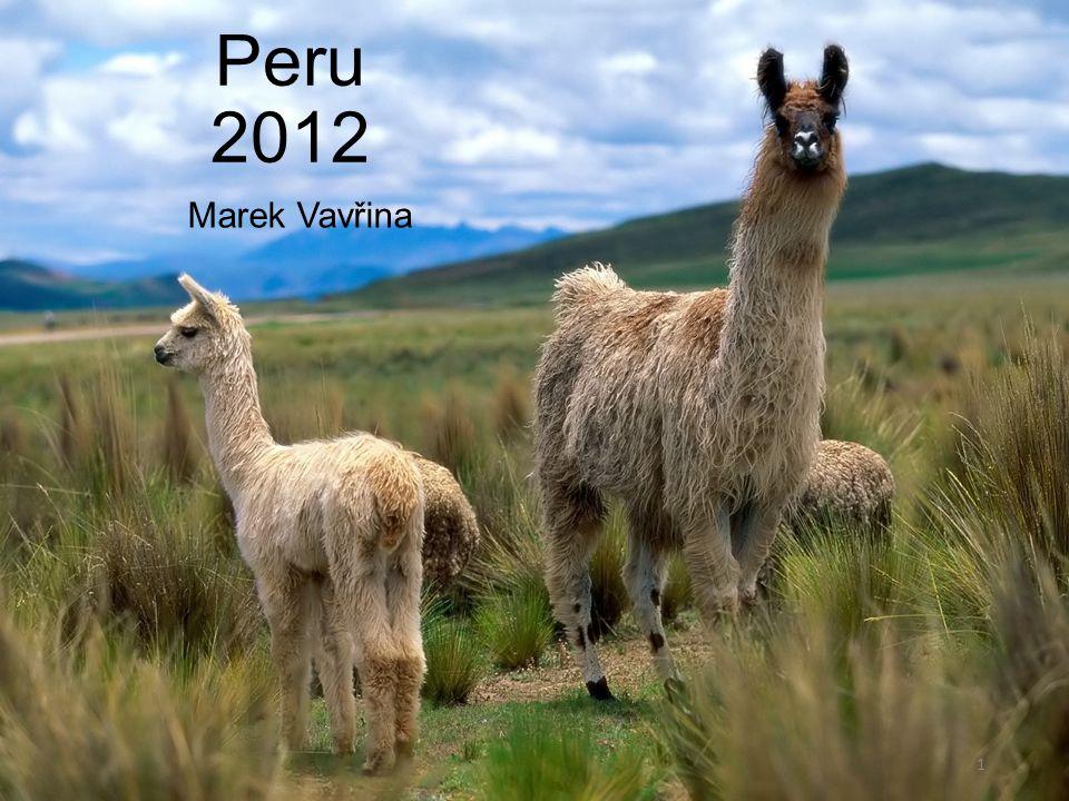 Otázky, na které bych chtěl odpovědět Jaké byly mé důvody strávit semestr v zahraničí a proč jsem si zvolil zrovna Peru.