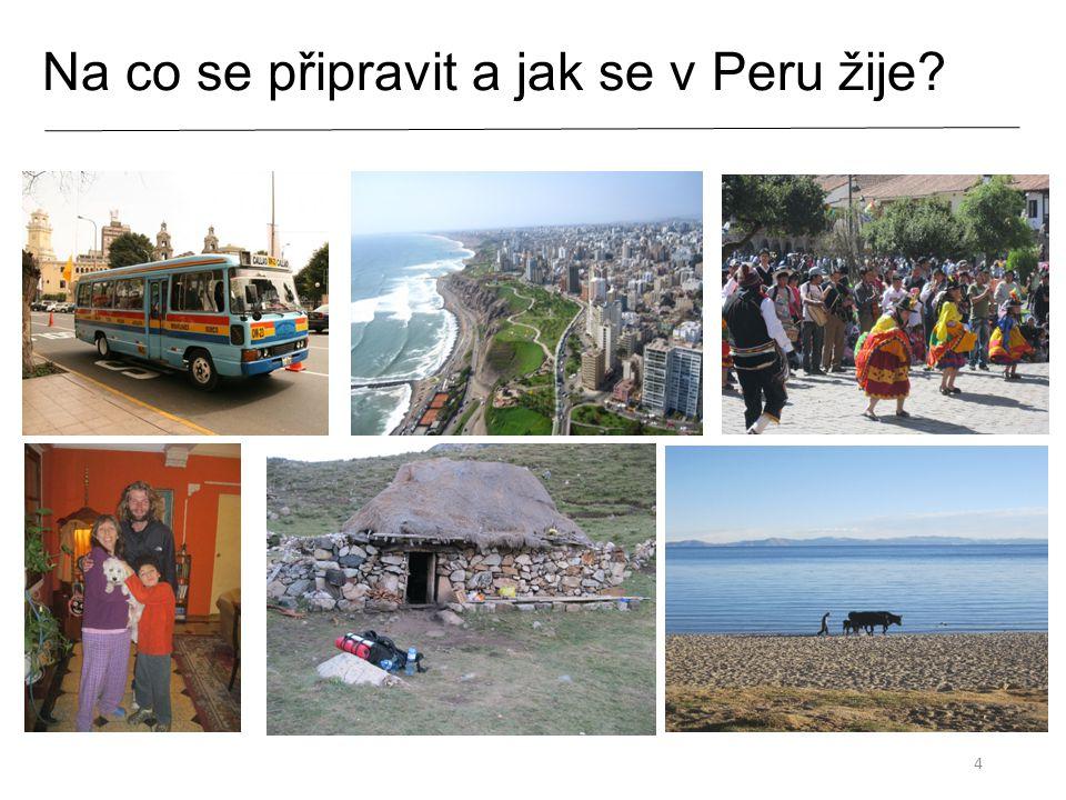 Na co se připravit a jak se v Peru žije? 4
