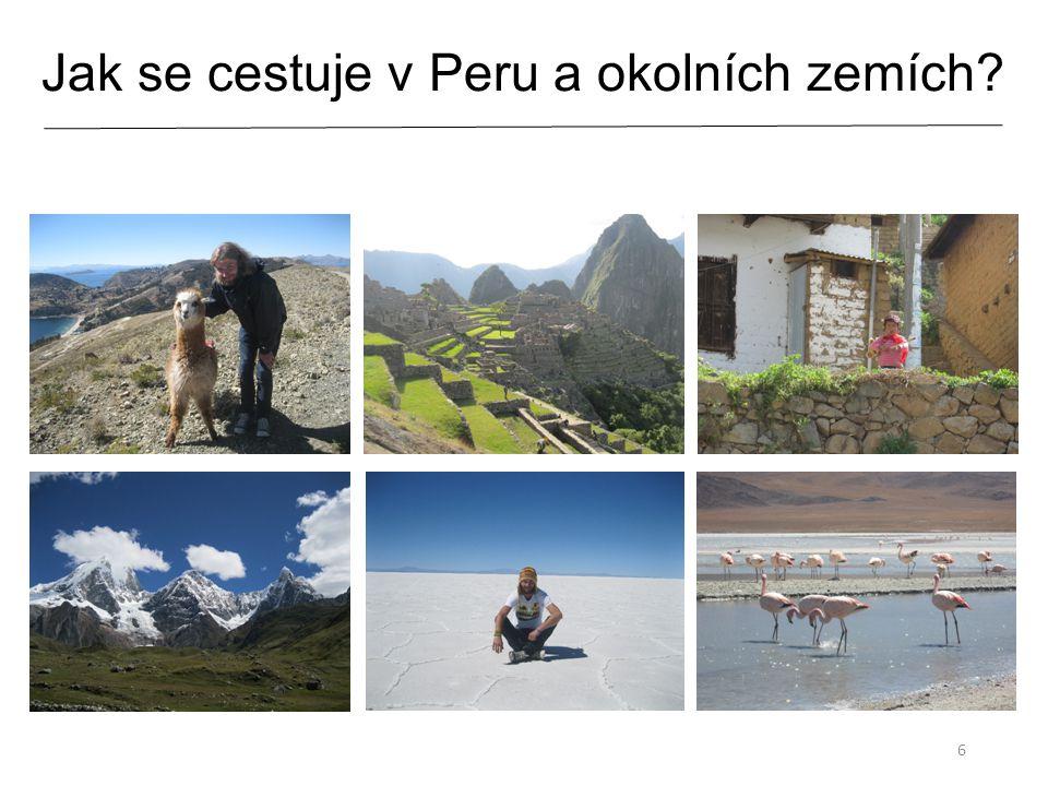 Jak se cestuje v Peru a okolních zemích? 6