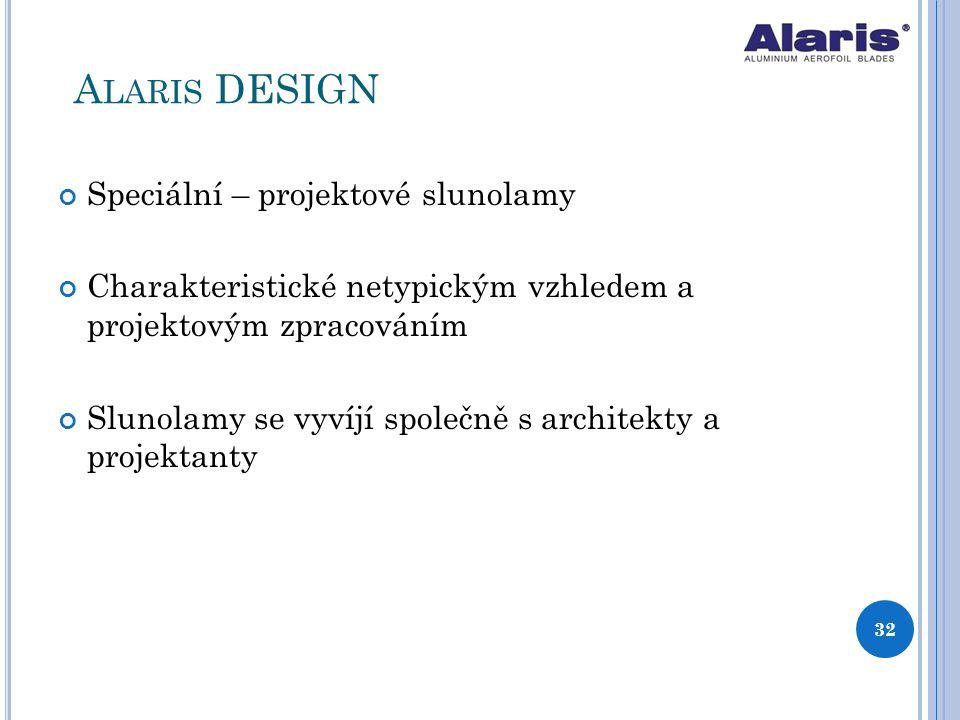 Speciální – projektové slunolamy Charakteristické netypickým vzhledem a projektovým zpracováním Slunolamy se vyvíjí společně s architekty a projektant