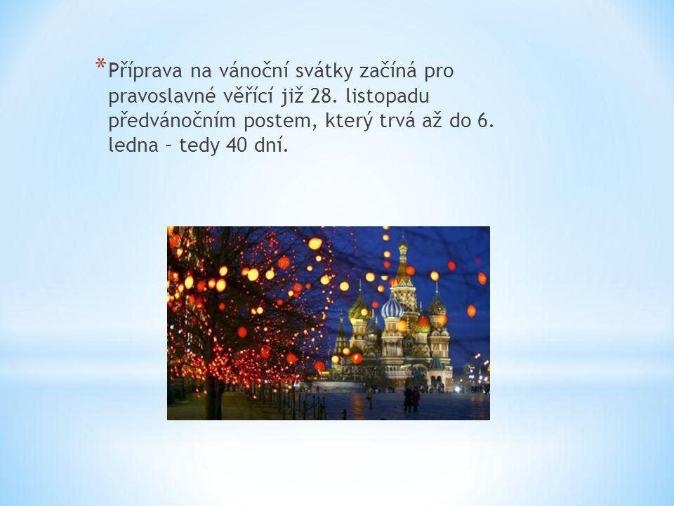* Novoroční oslavy po staru začínají 31.prosince.