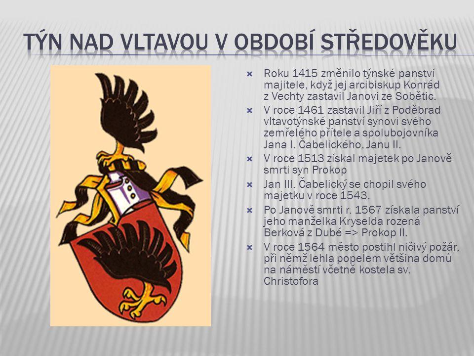  Roku 1415 změnilo týnské panství majitele, když jej arcibiskup Konrád z Vechty zastavil Janovi ze Sobětic.  V roce 1461 zastavil Jiří z Poděbrad vl