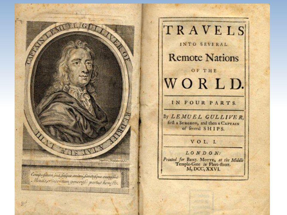 fantastický cestopis syntéza parodie na dobrodružné příběhy z cest a satiry na lidskou společnost vydání: 1726, 1735 hlavní hrdina: Lemuel Gulliver 4