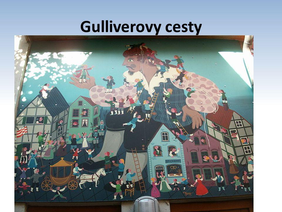Gulliverovy cesty Cesta do Liliputu Cesta do Brobdingnagu Cesta do Laputy, Balnibarbi, Glubbdubdribu, Luggnaggu a Japonska Cesta do země Hvajninimů