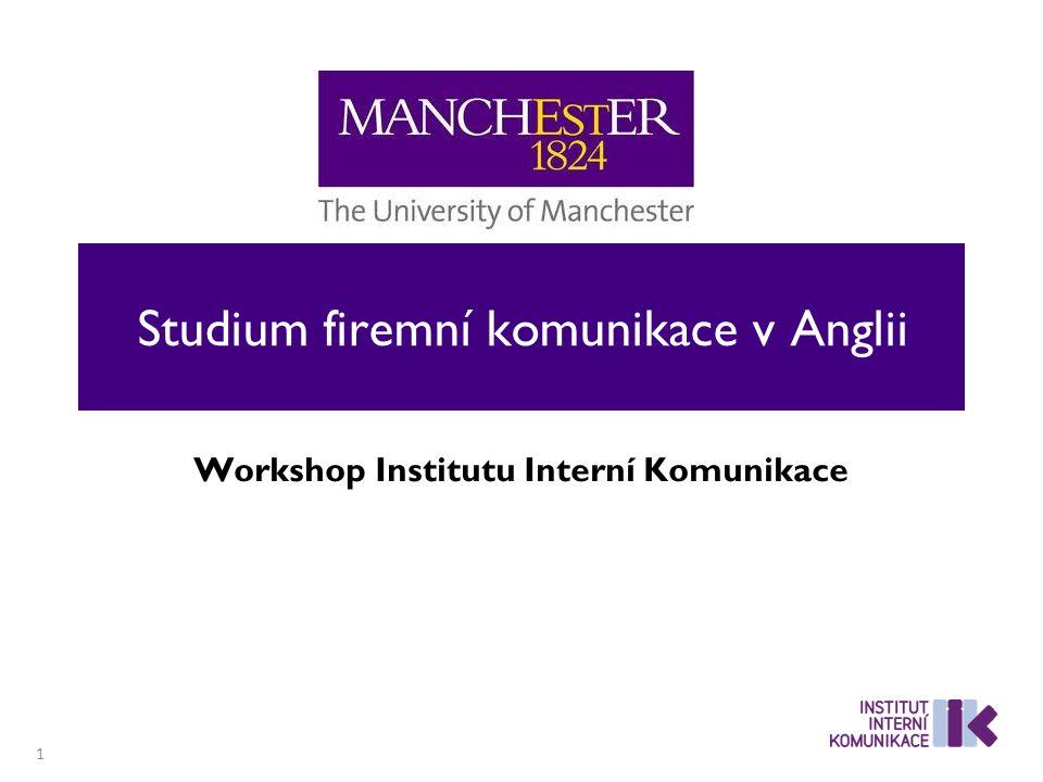 Studium firemní komunikace v Anglii Workshop Institutu Interní Komunikace 1