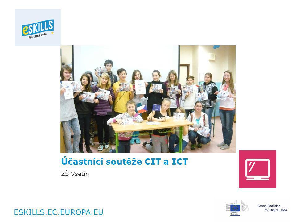 ESKILLS.EC.EUROPA.EU Účastníci soutěže CIT a ICT ZŠ Vsetín
