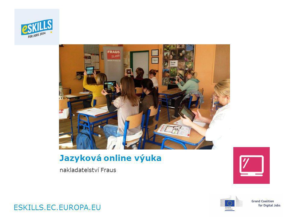 ESKILLS.EC.EUROPA.EU Jazyková online výuka nakladatelství Fraus