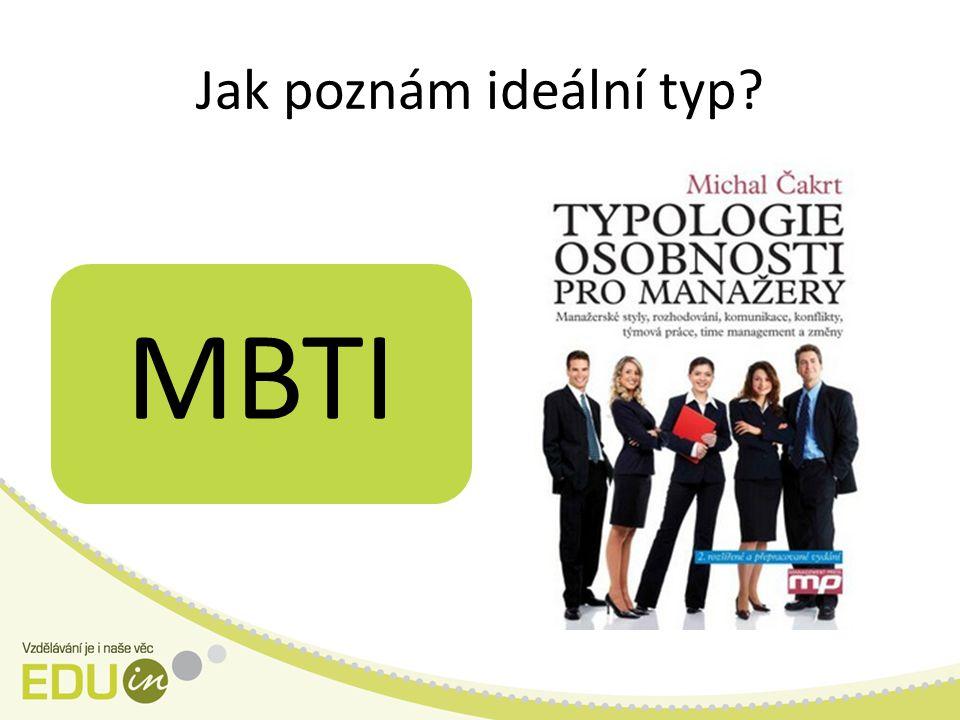 Jak poznám ideální typ MBTI