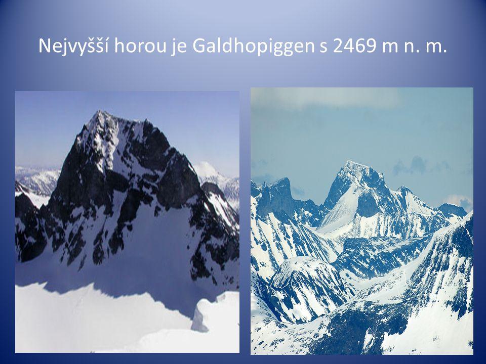Nejvyšší horou je Galdhopiggen s 2469 m n. m.