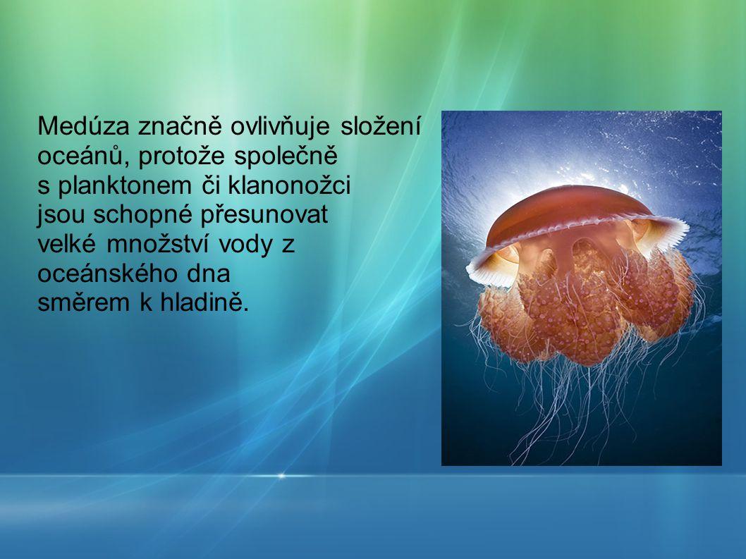Medúza značně ovlivňuje složení oceánů, protože společně s planktonem či klanonožci jsou schopné přesunovat velké množství vody z oceánského dna směre