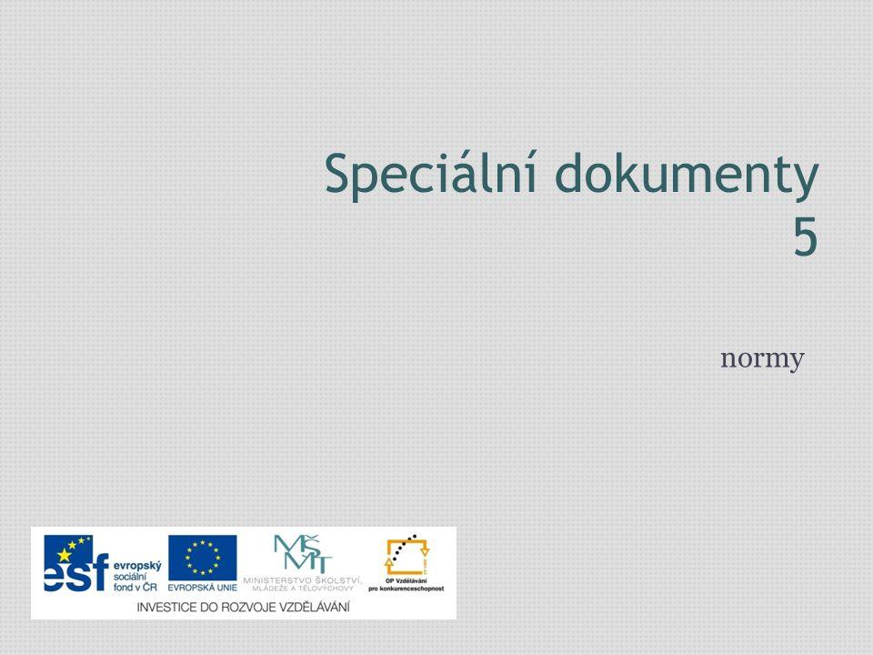 Speciální dokumenty 5 normy