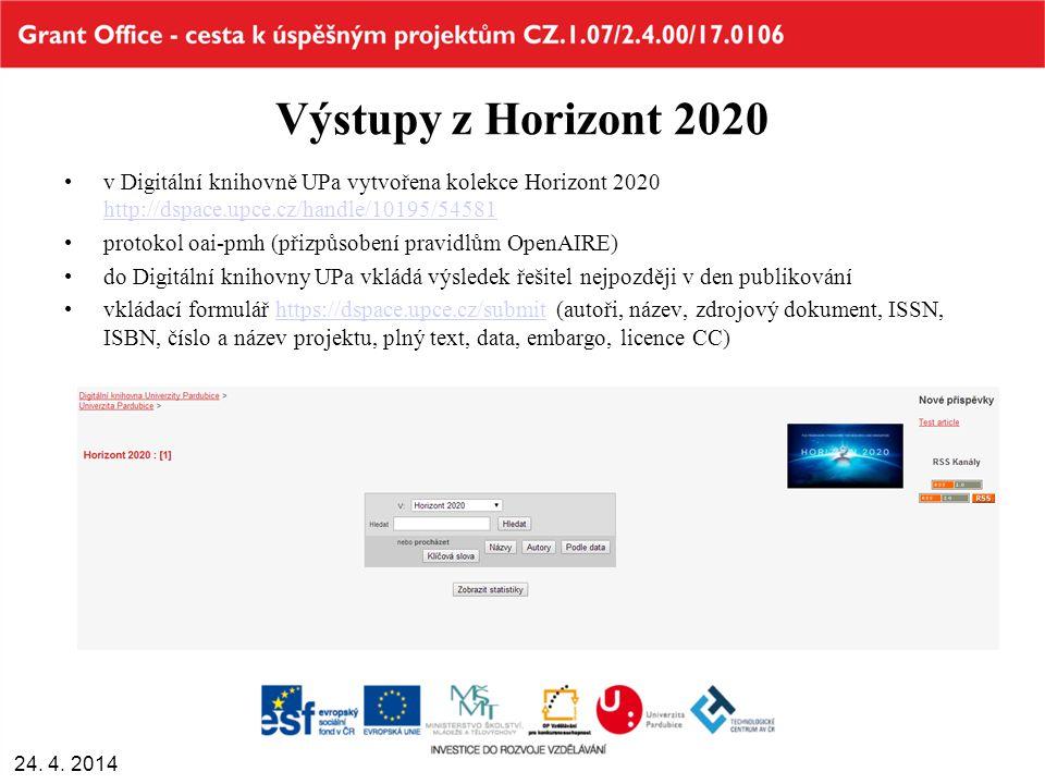 Výstupy z Horizont 2020 v Digitální knihovně UPa vytvořena kolekce Horizont 2020 http://dspace.upce.cz/handle/10195/54581 http://dspace.upce.cz/handle/10195/54581 protokol oai-pmh (přizpůsobení pravidlům OpenAIRE) do Digitální knihovny UPa vkládá výsledek řešitel nejpozději v den publikování vkládací formulář https://dspace.upce.cz/submit (autoři, název, zdrojový dokument, ISSN, ISBN, číslo a název projektu, plný text, data, embargo, licence CC)https://dspace.upce.cz/submit 24.