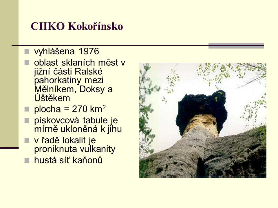 CHKO Kokořínsko vyhlášena 1976 oblast sklaních měst v jižní části Ralské pahorkatiny mezi Mělníkem, Doksy a Úštěkem plocha = 270 km 2 pískovcová tabul