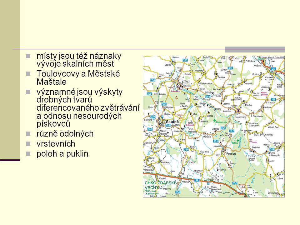 místy jsou též náznaky vývoje skalních měst Toulovcovy a Městské Maštale významné jsou výskyty drobných tvarů diferencovaného zvětrávání a odnosu neso