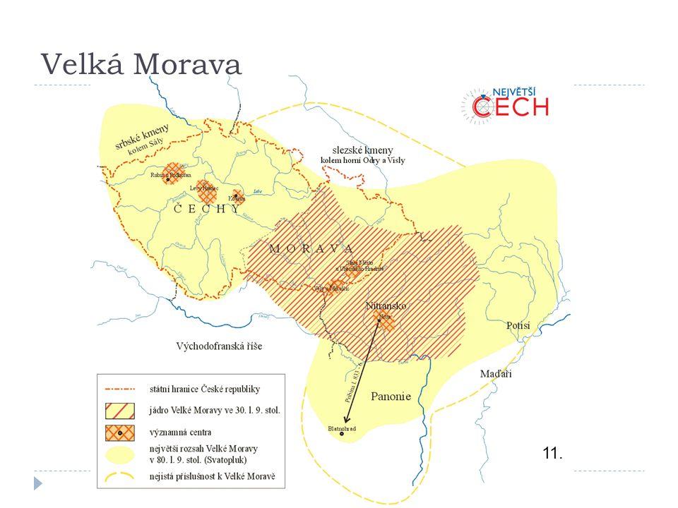 11. Velká Morava