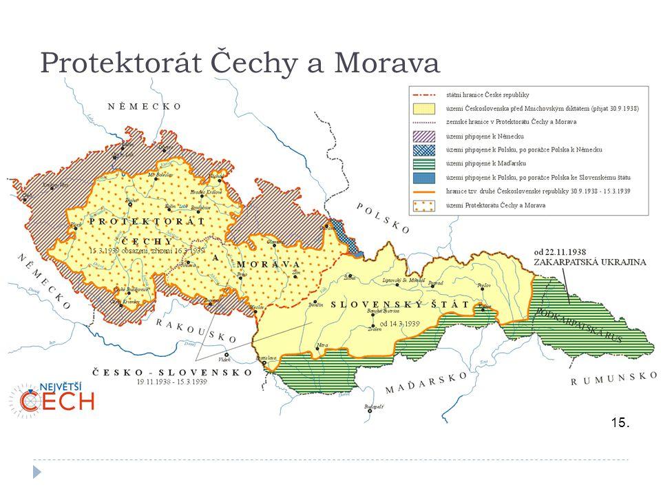 15. Protektorát Čechy a Morava
