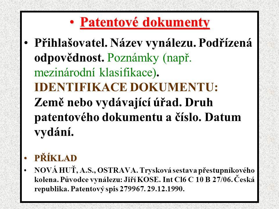 Patentové dokumentyPatentové dokumenty Přihlašovatel.