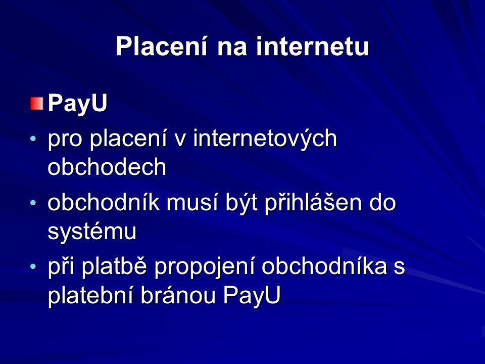 Placení na internetu PayU pro placení v internetových obchodech pro placení v internetových obchodech obchodník musí být přihlášen do systému obchodní