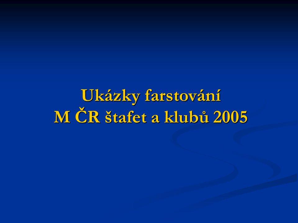 M ČR štafet 2005 – farstování H21
