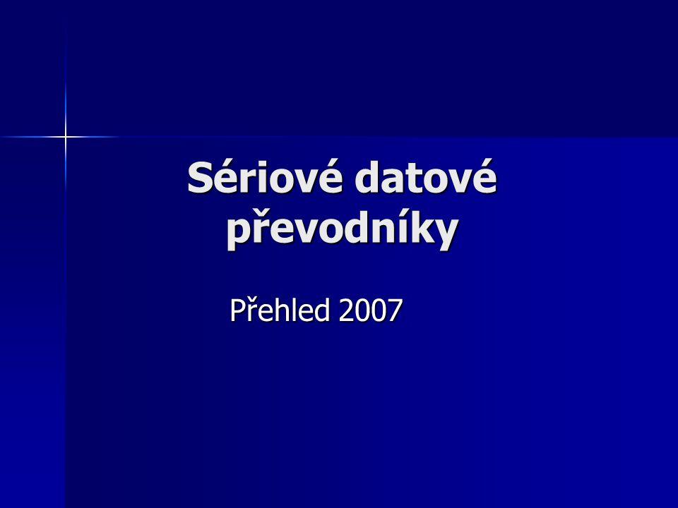 Sériové datové převodníky Přehled 2007