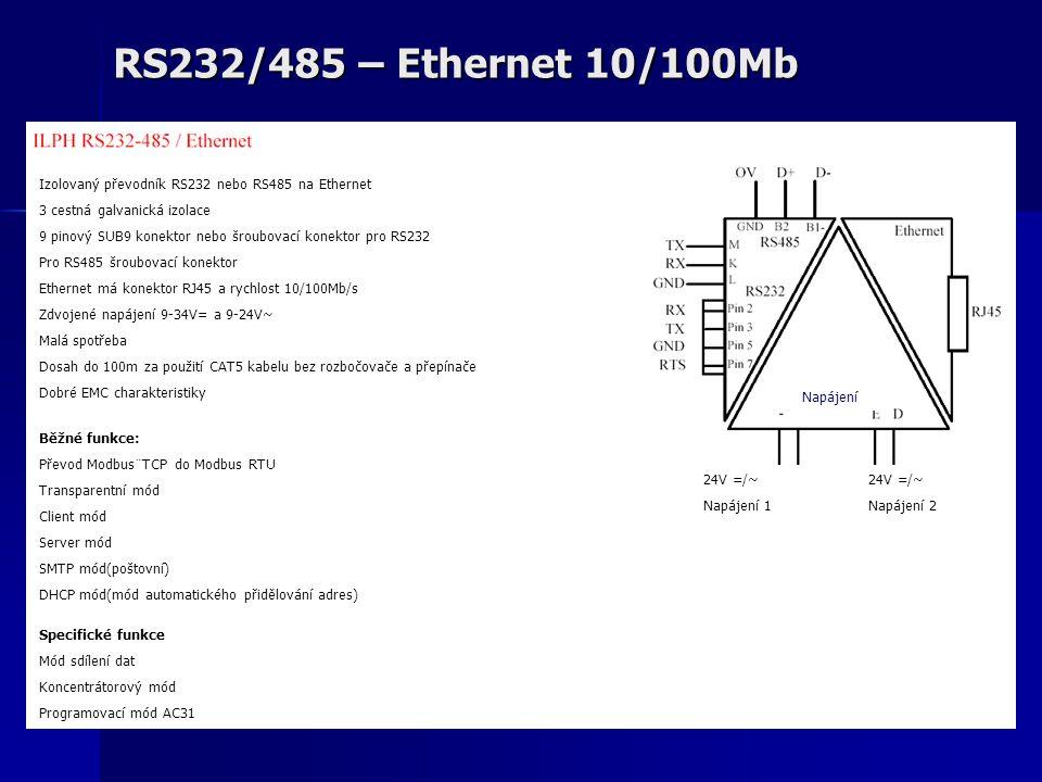 RS232/485 – Ethernet 10/100Mb Izolovaný převodník RS232 nebo RS485 na Ethernet 3 cestná galvanická izolace 9 pinový SUB9 konektor nebo šroubovací konektor pro RS232 Pro RS485 šroubovací konektor Ethernet má konektor RJ45 a rychlost 10/100Mb/s Zdvojené napájení 9-34V= a 9-24V~ Malá spotřeba Dosah do 100m za použití CAT5 kabelu bez rozbočovače a přepínače Dobré EMC charakteristiky Běžné funkce: Převod Modbus¨TCP do Modbus RTU Transparentní mód Client mód Server mód SMTP mód(poštovní) DHCP mód(mód automatického přidělování adres) Specifické funkce Mód sdílení dat Koncentrátorový mód Programovací mód AC31 Napájení 24V =/~ Napájení 1 24V =/~ Napájení 2