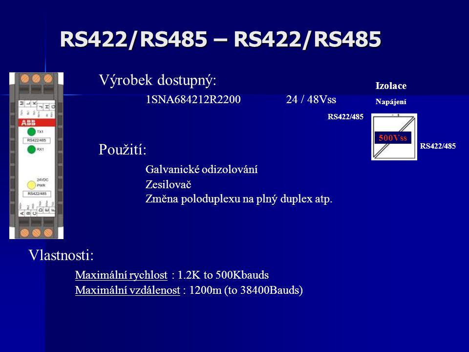 RS422/RS485 – RS422/RS485 Vlastnosti: Maximální rychlost : 1.2K to 500Kbauds Maximální vzdálenost : 1200m (to 38400Bauds) Použití: Galvanické odizolování Zesilovač Změna poloduplexu na plný duplex atp.