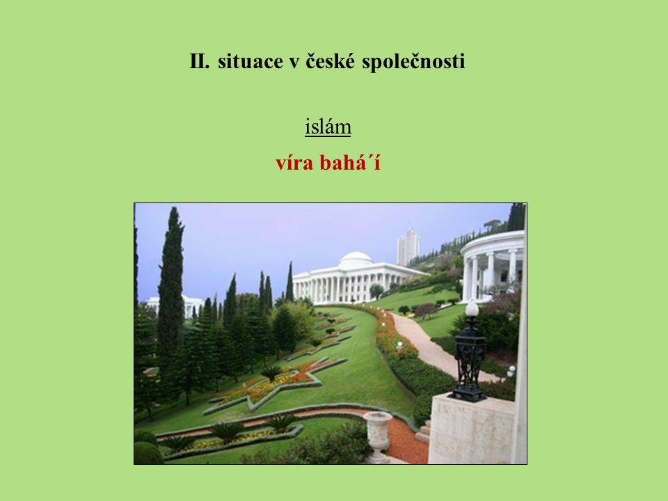 islám víra bahá´í II. situace v české společnosti