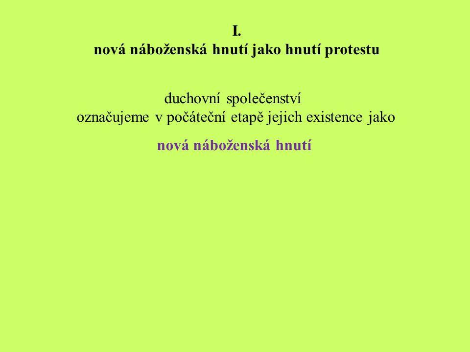 indické tradice hnutí Šrí Činmoje II. situace v české společnosti