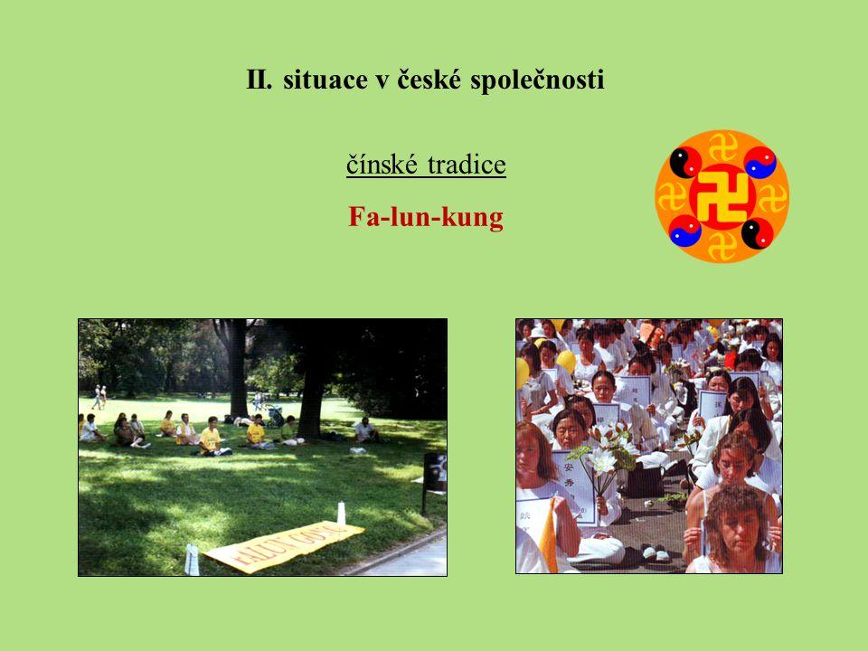 čínské tradice Fa-lun-kung II. situace v české společnosti